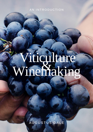 viticulture and Winemaking